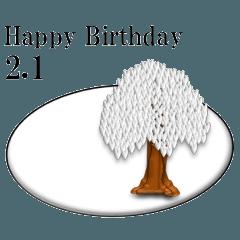 ある木から<2月誕生日>