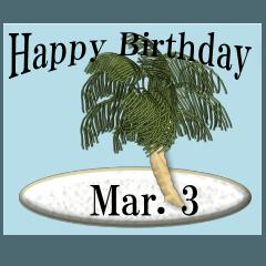 南の島から<3月誕生日>