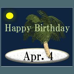 南の島から<4月誕生日>